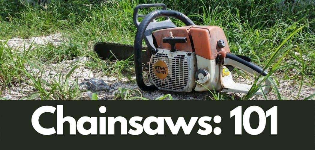 Chainsaws for beginners guide